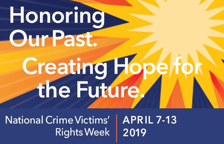 Image depicts the National Crime Victims' Rights week slogan for 2019.